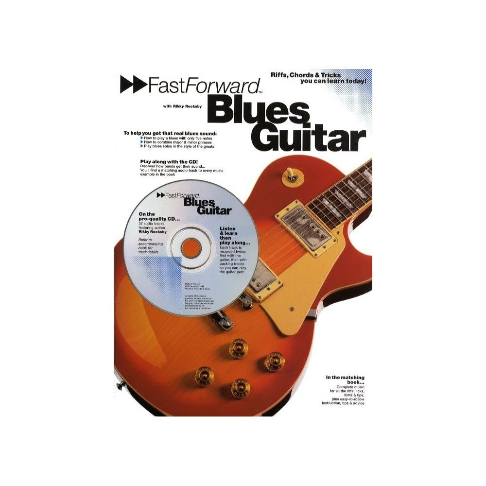 Fast Forward: Blues Guitar...