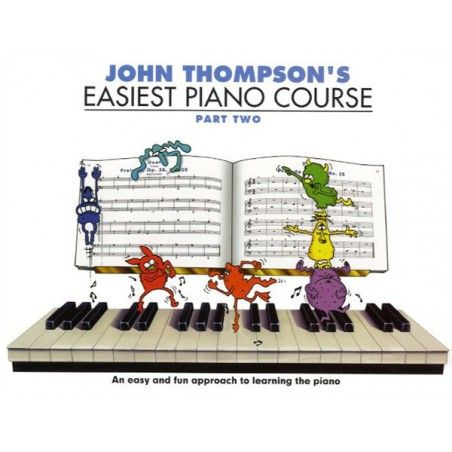 Thompson Easiest Piano Course: P2 - Rev Ed - Manual pian MSG - 1