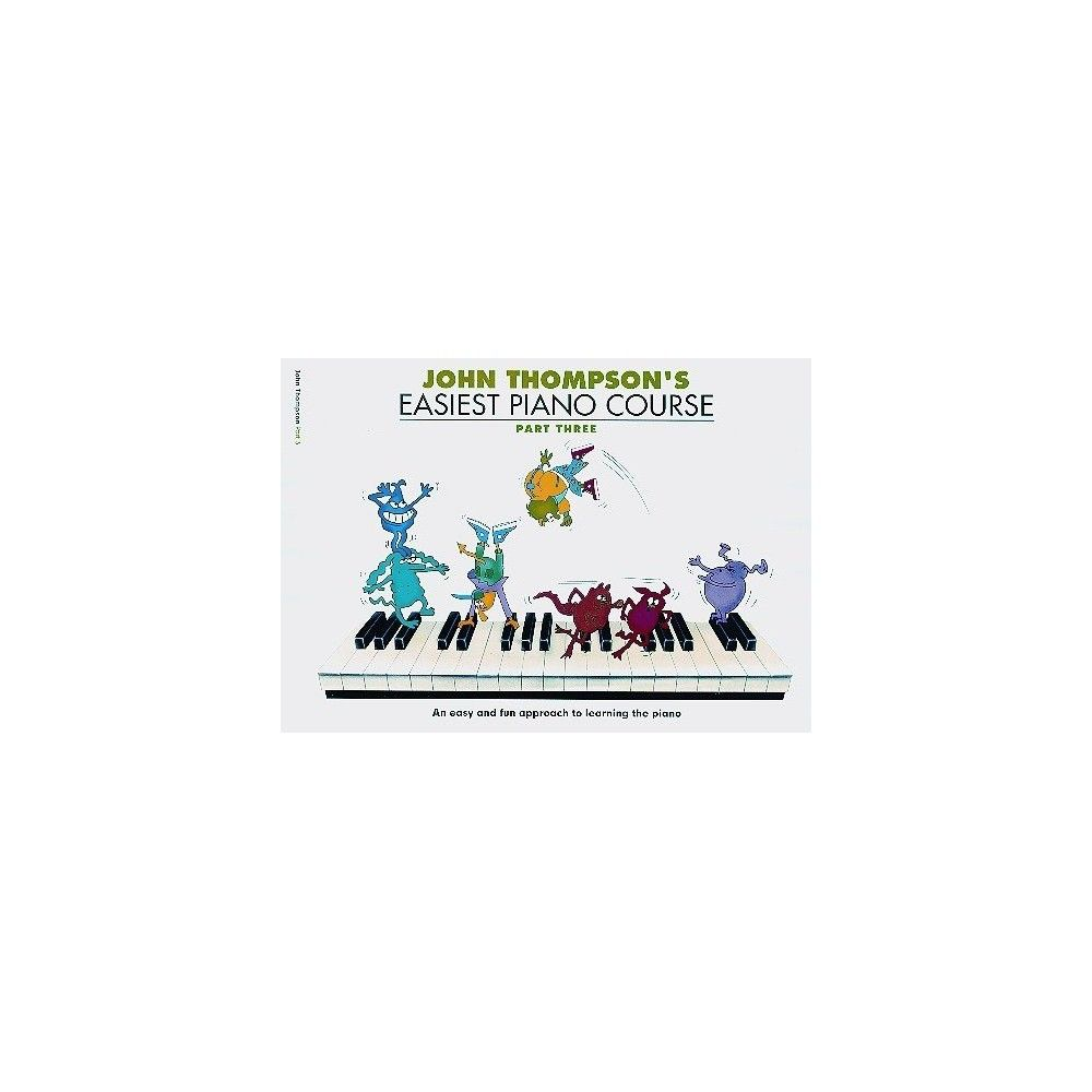 Thompson Easiest Piano Course: P3 - Rev Ed - Manual pian MSG - 1
